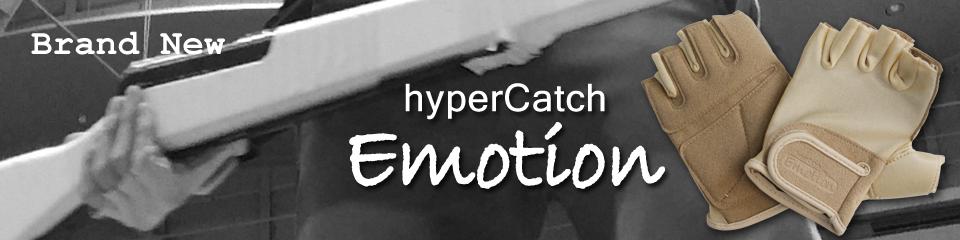 hyperCatch Emotion フィンガーレスグローブ